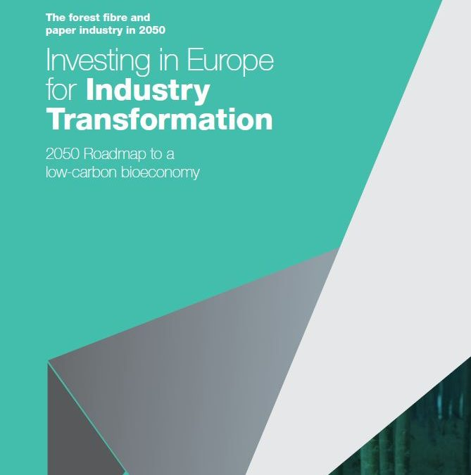 Investing in Europe for Industry Transformation – 2050 Roadmap to a low-carbon bioeconomy