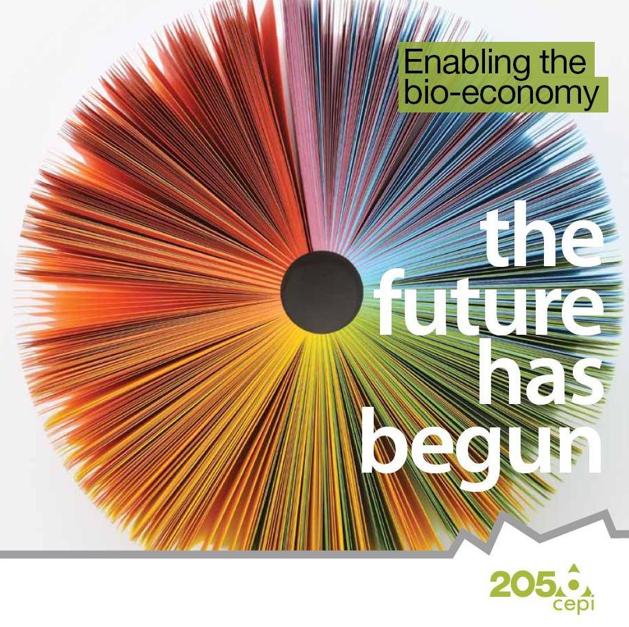 Enabling the bio-economy: The future has begun