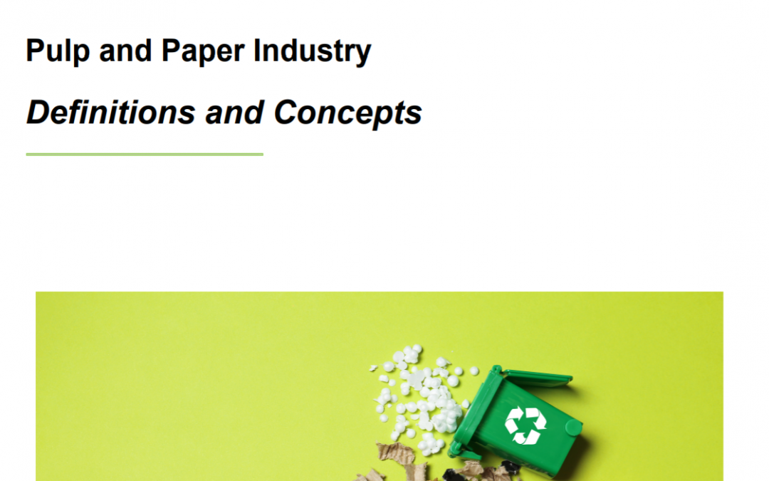 Definitions and concepts in the Pulp and Paper Industry Statistics