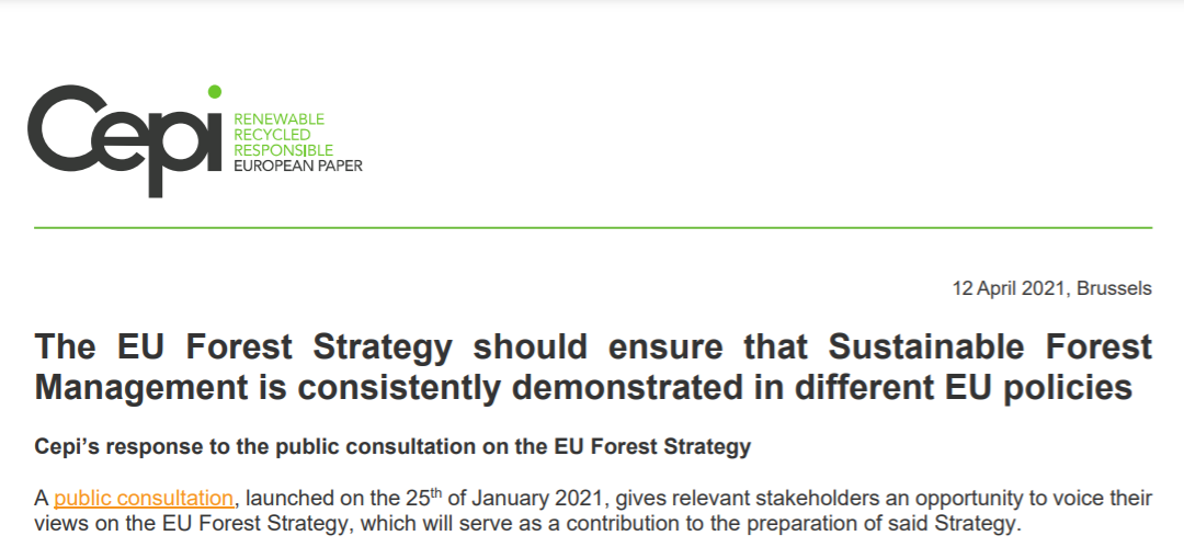 The EU Forest Strategy should ensure that Sustainable Forest Management is consistently demonstrated in different EU policies