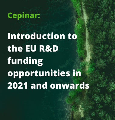 Cepinar: Introduction to the EU R&D funding opportunities in 2021 and onwards
