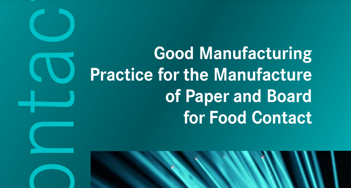 Good Manufacturing Practice for the Manufacture of Paper and Board for Food Contact